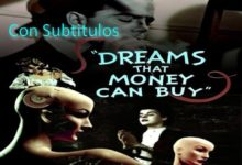 Dreams That Money Can Buy [Subt]